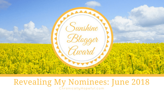 Sunshine Blogger Award 2018, ChronicallyHopeful