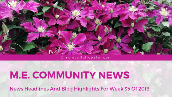 Picture of purple clematis. TItle reads: M.E. community news. News headlines and blog highlights for week 35 of 2019